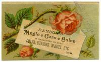 Hanson's Magic Corn Salve is Warranted to Cure Corns, Bunions, Warts, Etc.