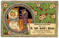 Physicians Who Know the Value of Dr. Seth Arnold's Balsam in Curing Bowel Complaints, Use It with Great Success